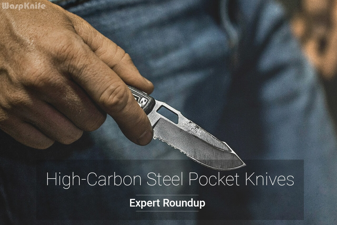 2021 7 High Carbon Steel Pocket Knives Reviewed